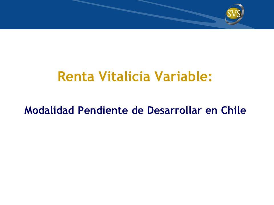 Renta Vitalicia Variable: Modalidad Pendiente de Desarrollar en Chile