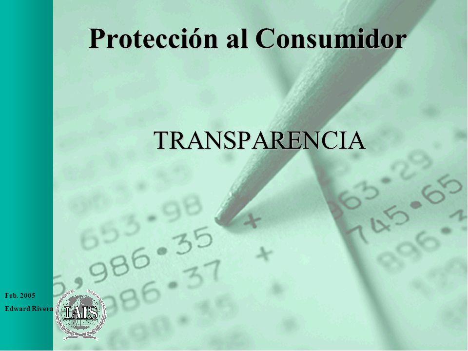 Feb. 2005 Edward Rivera Protección al Consumidor TRANSPARENCIA