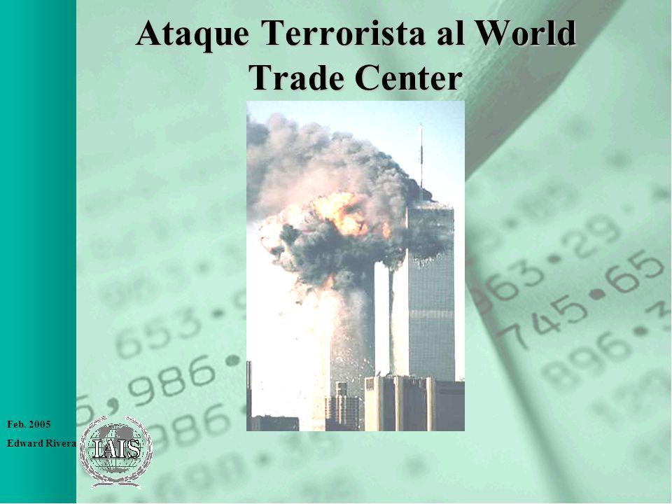 Feb. 2005 Edward Rivera Ataque Terrorista al World Trade Center