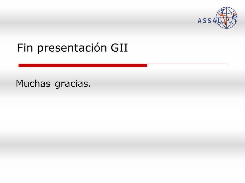 Fin presentación GII Muchas gracias.