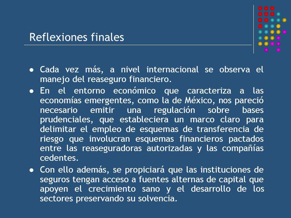 Cada vez más, a nivel internacional se observa el manejo del reaseguro financiero. En el entorno económico que caracteriza a las economías emergentes,