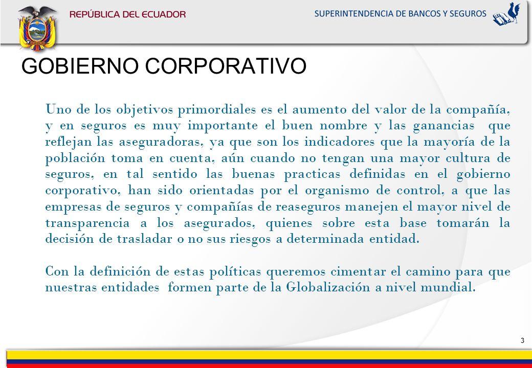 2 GOBIERNO CORPORATIVO A medida que el mercado de seguros se torna más selectivo y globalizado, el tema del Buen Gobierno Corporativo, va tomando auge
