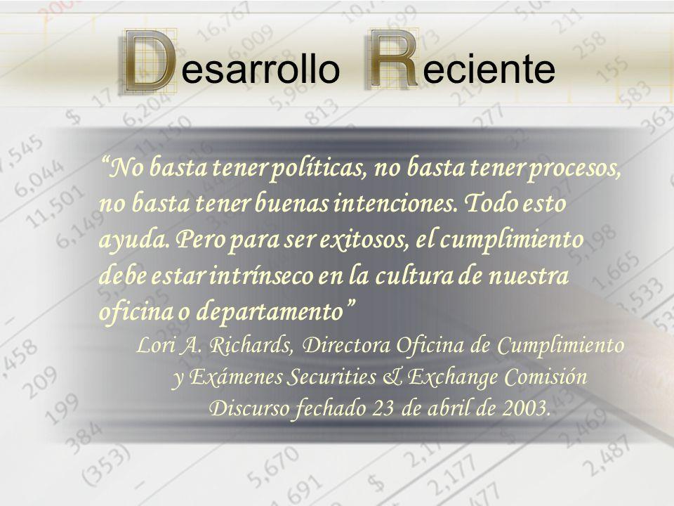 No basta tener políticas, no basta tener procesos, no basta tener buenas intenciones.
