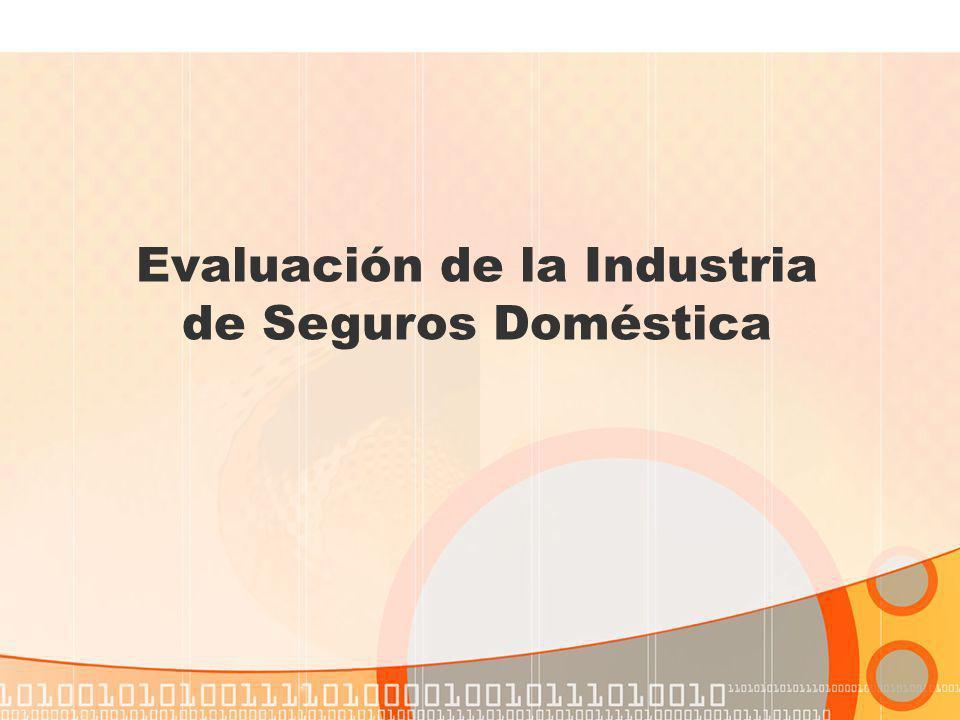 Evaluación de la Industria de Seguros Doméstica