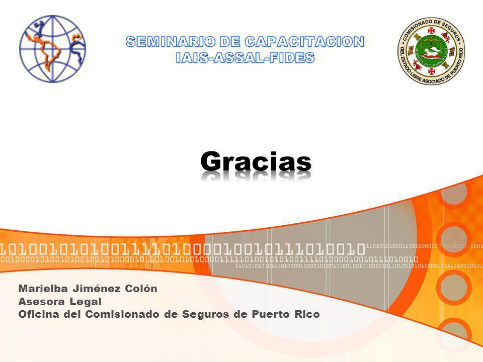 Marielba Jiménez Colón Asesora Legal Oficina del Comisionado de Seguros de Puerto Rico