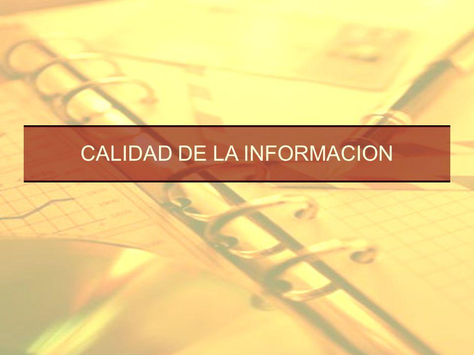 CALIDAD DE LA INFORMACION