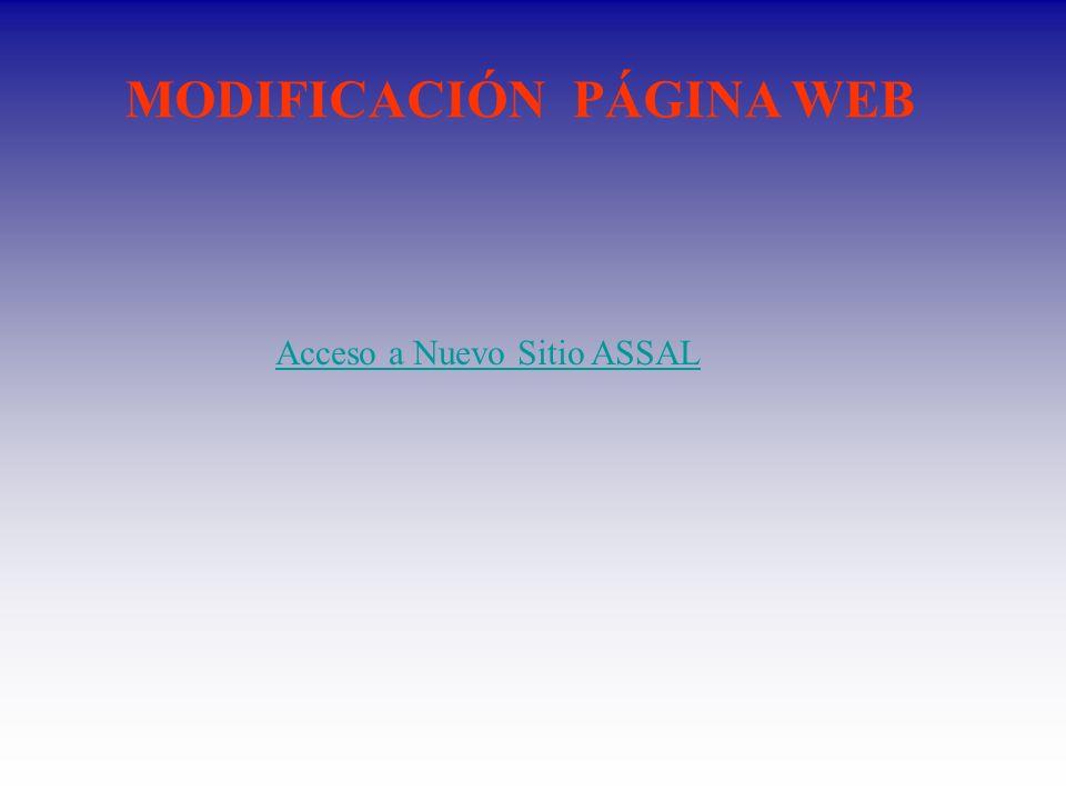 MODIFICACIÓN PÁGINA WEB Acceso a Nuevo Sitio ASSAL