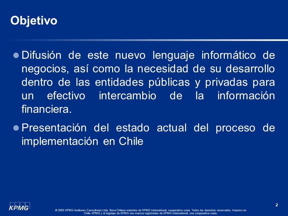 1 © 2009 KPMG Auditores Consultores Ltda, firma Chilena miembro de KPMG International, cooperativa suiza. Todos los derechos reservados. Impreso en Ch