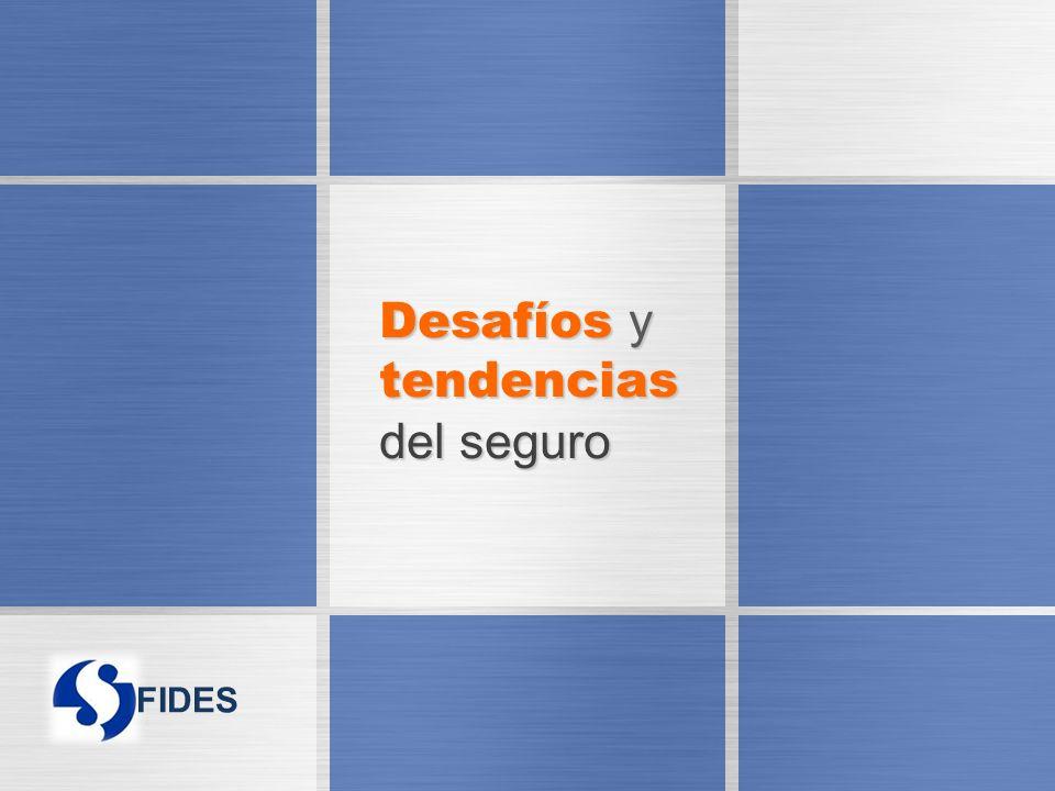 FIDES Desafíos y tendencias del seguro