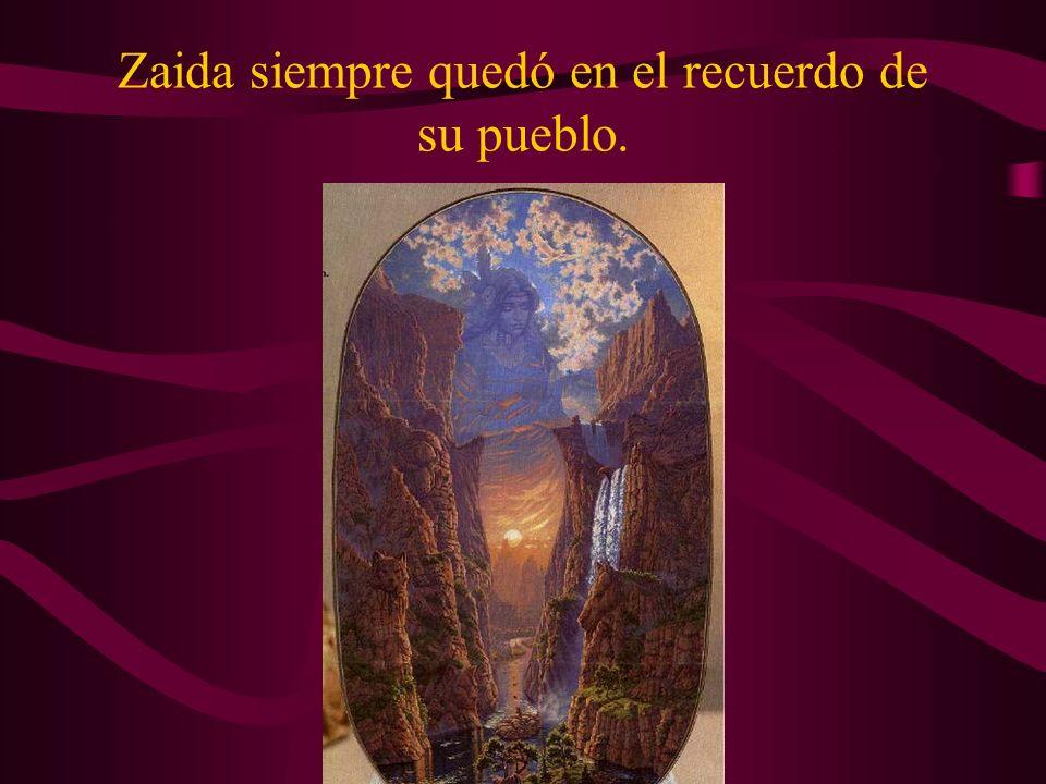 Desde aquel momento, Zaida y Lecus vivieron siempre juntos en las profundidades de aquella cueva. Zaida nunca más regresó a su poblado, por lo que tod