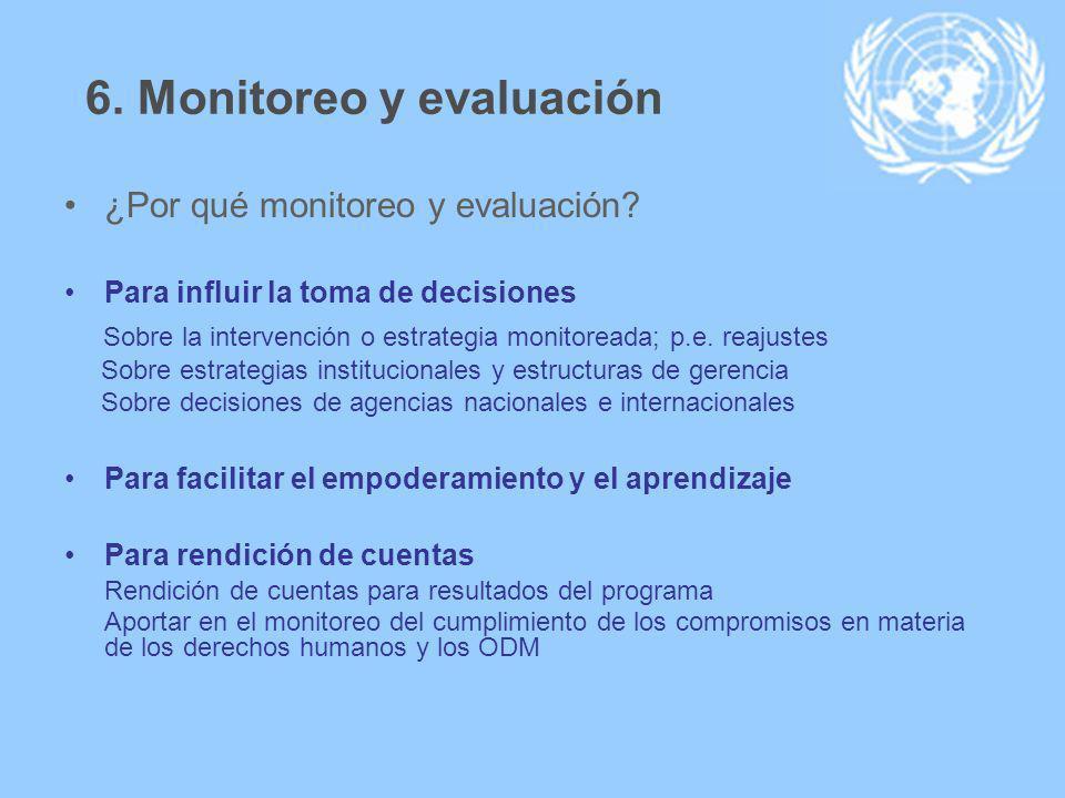 6. Monitoreo y evaluación ¿Por qué monitoreo y evaluación.
