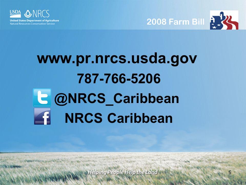 www.pr.nrcs.usda.gov 787-766-5206 @NRCS_Caribbean NRCS Caribbean 5