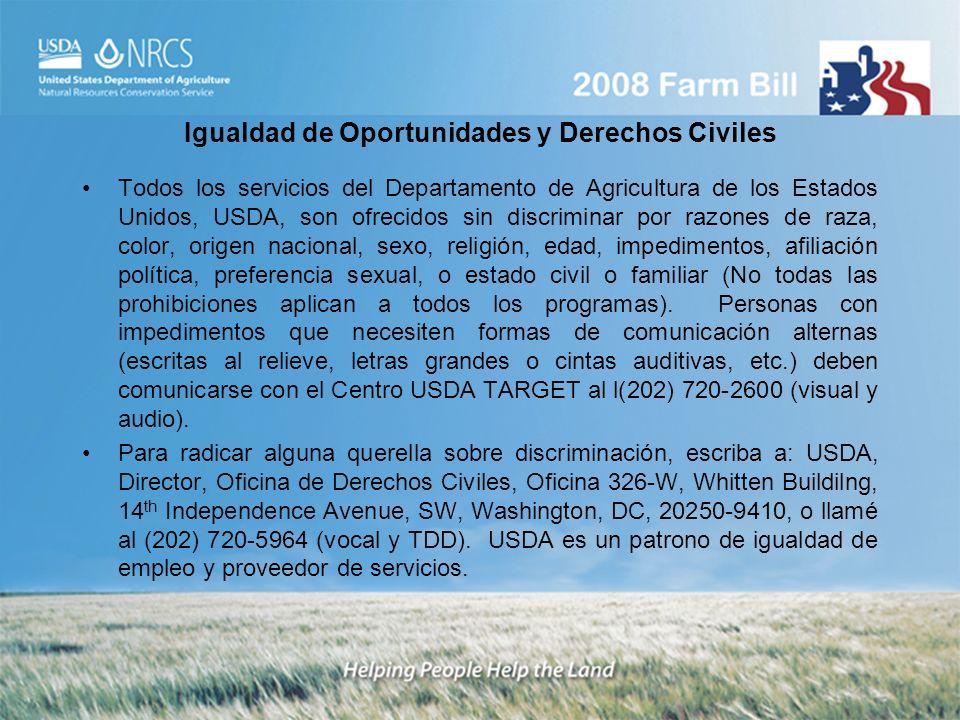 Igualdad de Oportunidades y Derechos Civiles Todos los servicios del Departamento de Agricultura de los Estados Unidos, USDA, son ofrecidos sin discri