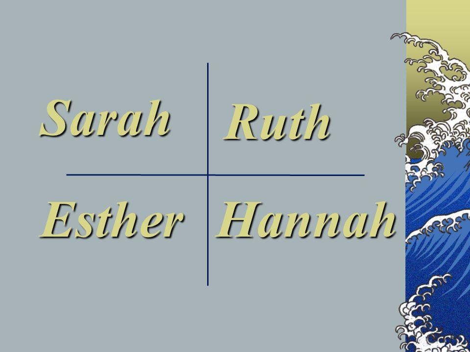 Sarah Ruth HannahEsther