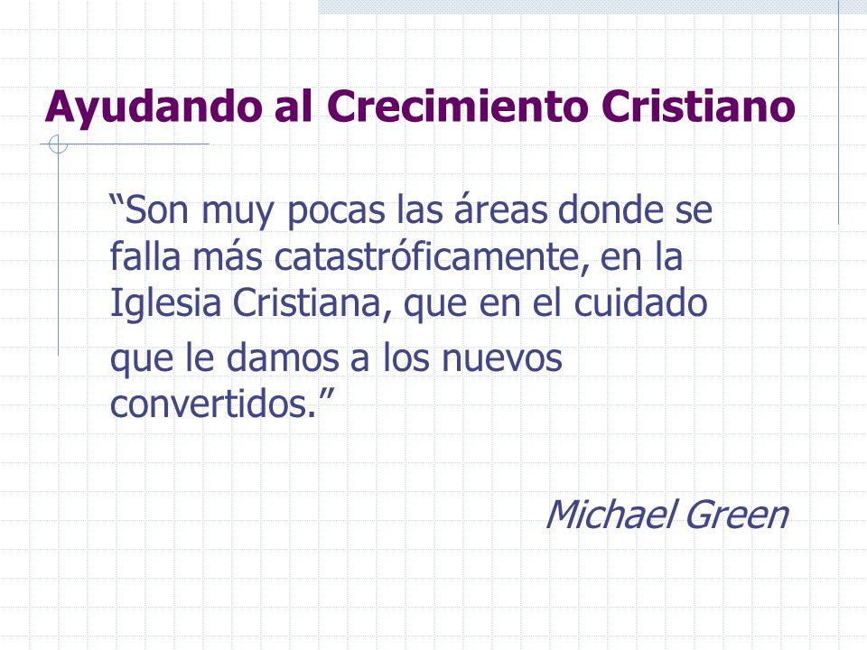 Ayudando al Crecimiento Cristiano Son muy pocas las áreas donde se falla más catastróficamente, en la Iglesia Cristiana, que en el cuidado que le damo
