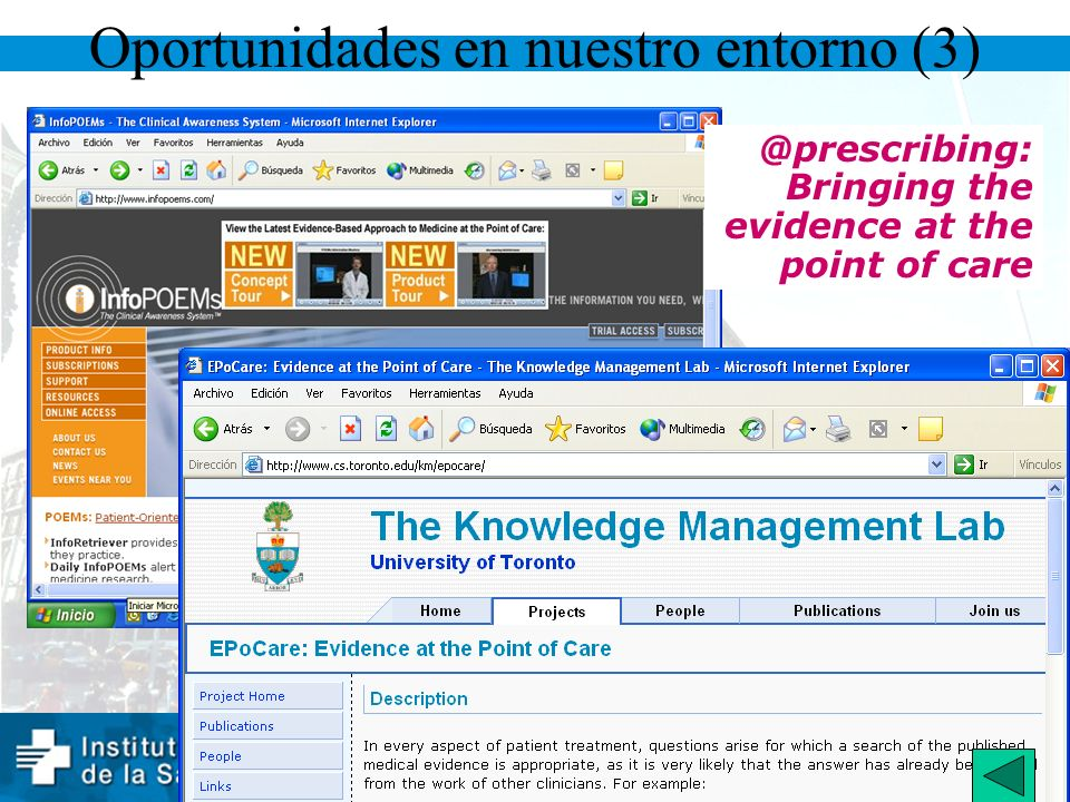 21 www.gencat.net/ics Oportunidades en nuestro entorno (3) @prescribing: Bringing the evidence at the point of care