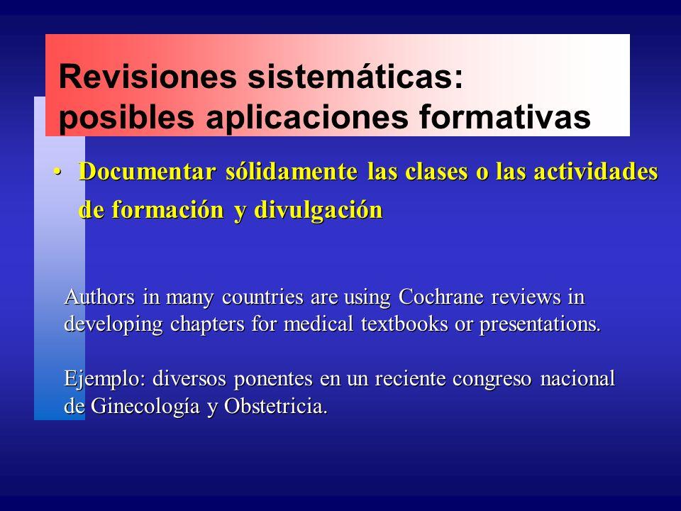 Revisiones sistemáticas: posibles aplicaciones formativas Documentar sólidamente las clases o las actividades de formación y divulgación Authors in ma