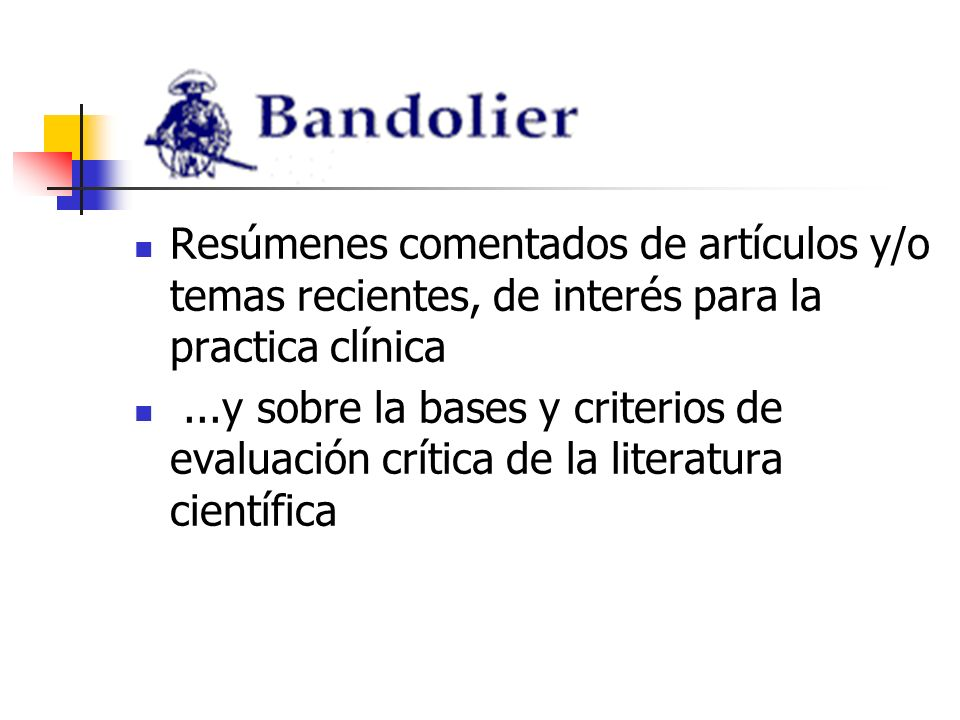 Resúmenes comentados de artículos y/o temas recientes, de interés para la practica clínica...y sobre la bases y criterios de evaluación crítica de la literatura científica