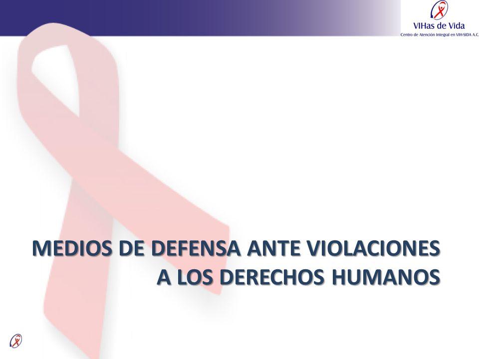 MEDIOS DE DEFENSA ANTE VIOLACIONES A LOS DERECHOS HUMANOS