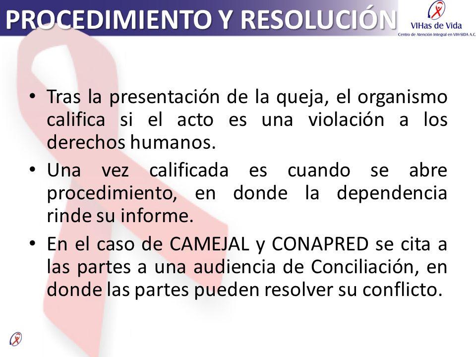 Tras la presentación de la queja, el organismo califica si el acto es una violación a los derechos humanos. Una vez calificada es cuando se abre proce