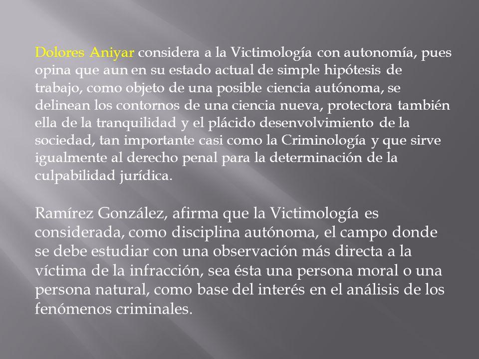 La Victimología puede definirse como el estudio científico de las víctimas.