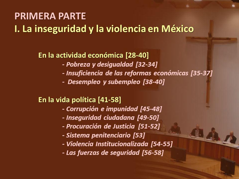 En la actividad económica [28-40] - Pobreza y desigualdad [32-34] - Insuficiencia de las reformas económicas [35-37] - Desempleo y subempleo [38-40] E