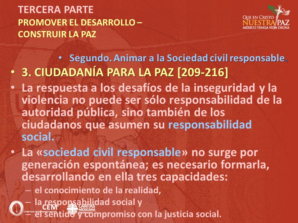 TERCERA PARTE PROMOVER EL DESARROLLO – CONSTRUIR LA PAZ Segundo. Animar a la Sociedad civil responsable. Segundo. Animar a la Sociedad civil responsab