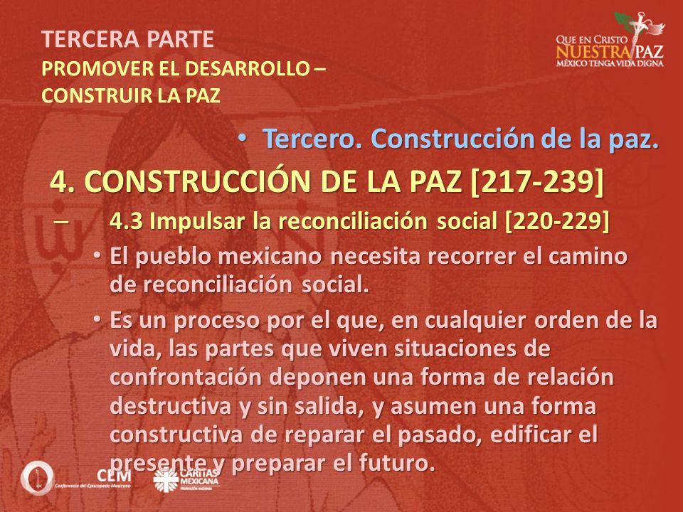 TERCERA PARTE PROMOVER EL DESARROLLO – CONSTRUIR LA PAZ Tercero. Construcción de la paz. Tercero. Construcción de la paz. 4. CONSTRUCCIÓN DE LA PAZ [2
