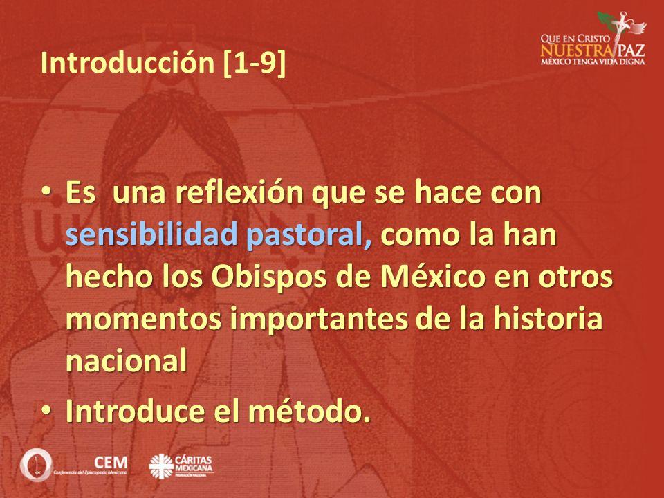 Introducción [1-9] Es una reflexión que se hace con sensibilidad pastoral, como la han hecho los Obispos de México en otros momentos importantes de la