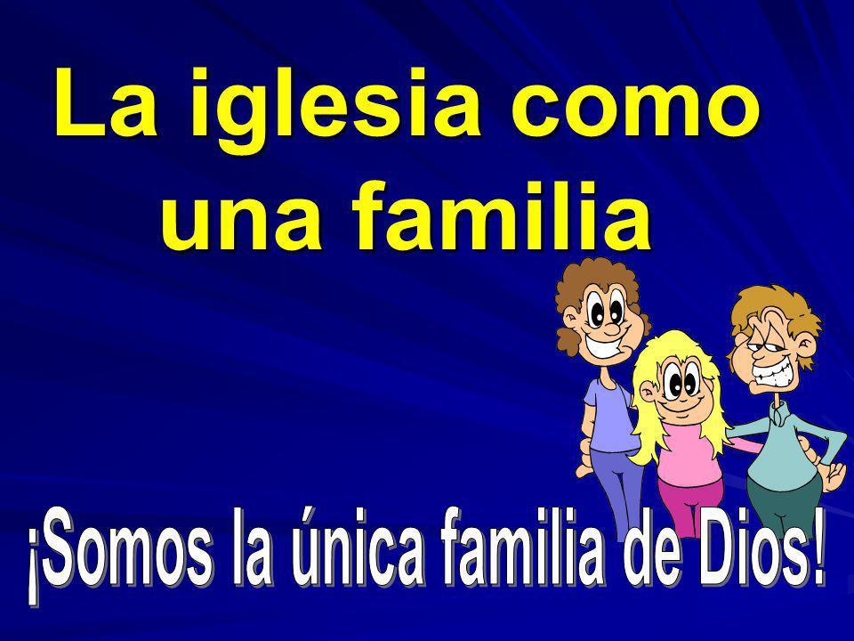 La iglesia como una familia