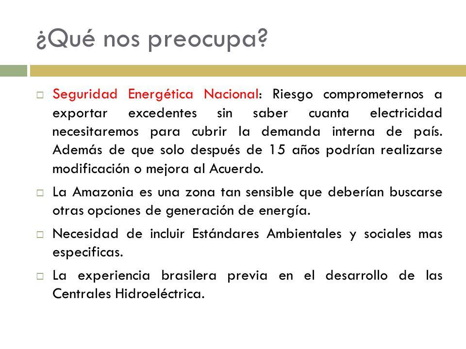 ¿Qué nos preocupa? Seguridad Energética Nacional: Riesgo comprometernos a exportar excedentes sin saber cuanta electricidad necesitaremos para cubrir