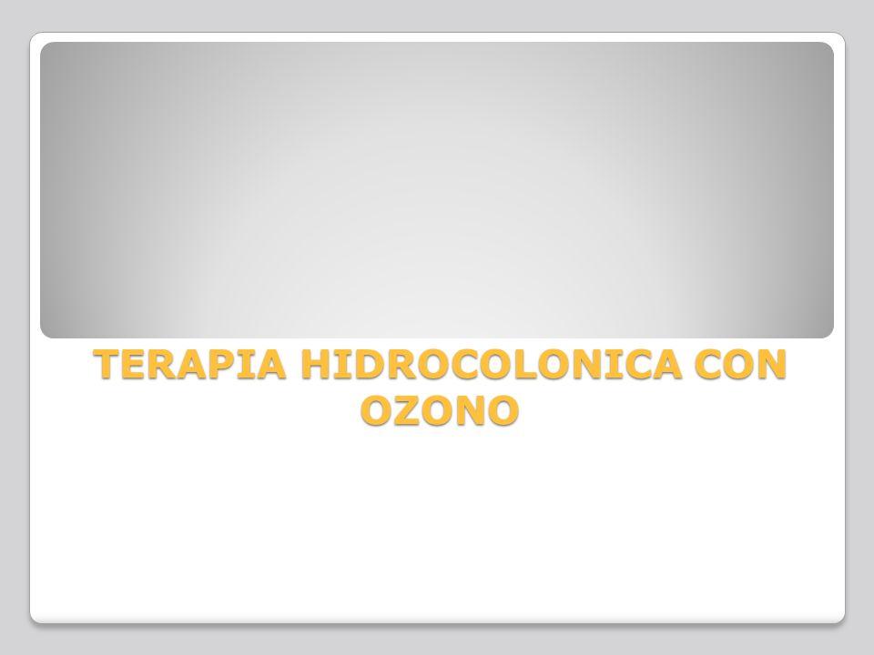 TERAPIA HIDROCOLONICA CON OZONO
