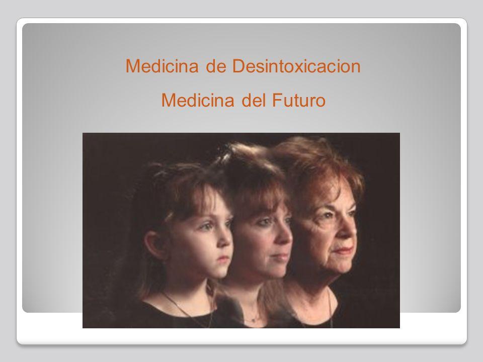Medicina de Desintoxicacion Medicina del Futuro