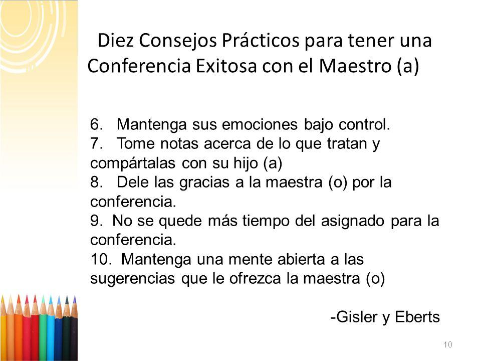 Diez Consejos Prácticos para tener una C Conferencia Exitosa con el Maestro (a) 10 6.
