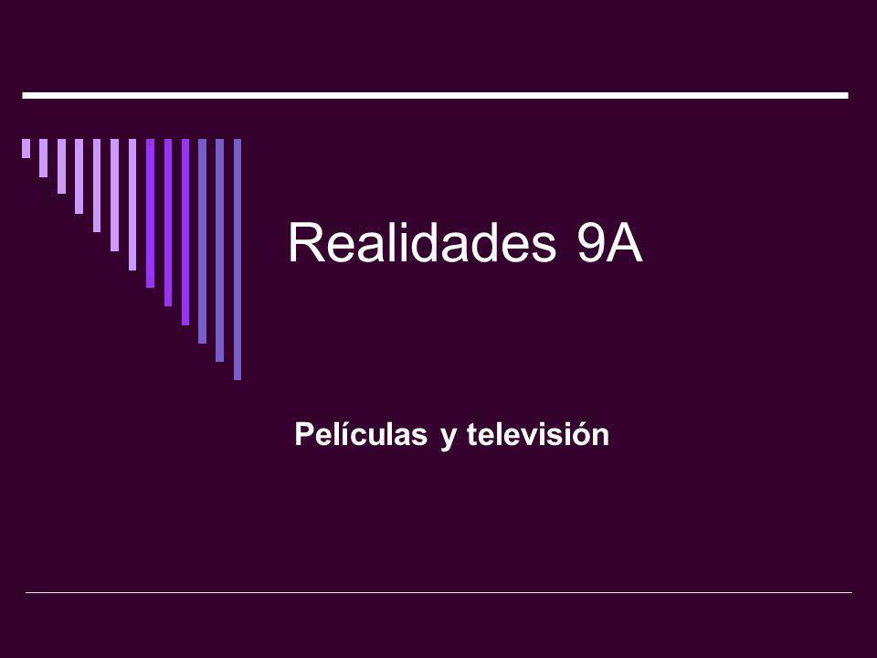 Realidades 9A Películas y televisión