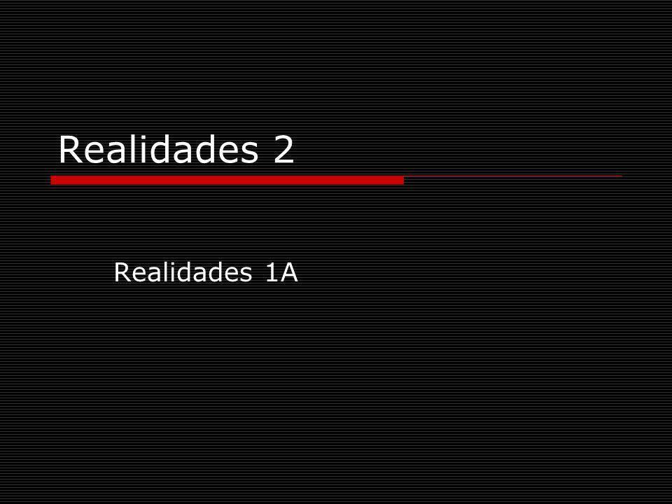 Realidades 2 Realidades 1A