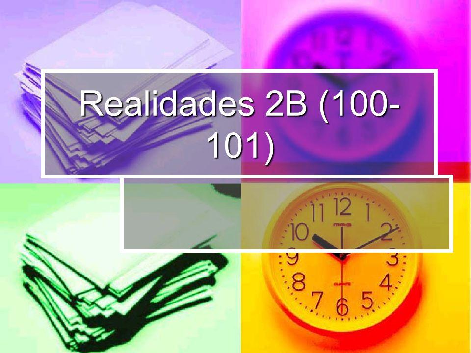 Realidades 2B (100- 101)