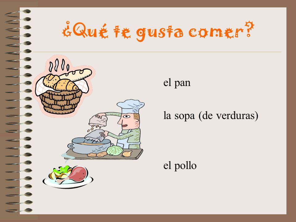 ¿Qué te gusta comer? la ensalada el tomate el sandwich el queso