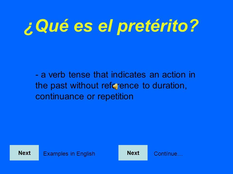 -ar verbs How did you do? 1. hablé 2. cantaste 3. comencé 4. se acostaron 5. se probó Next