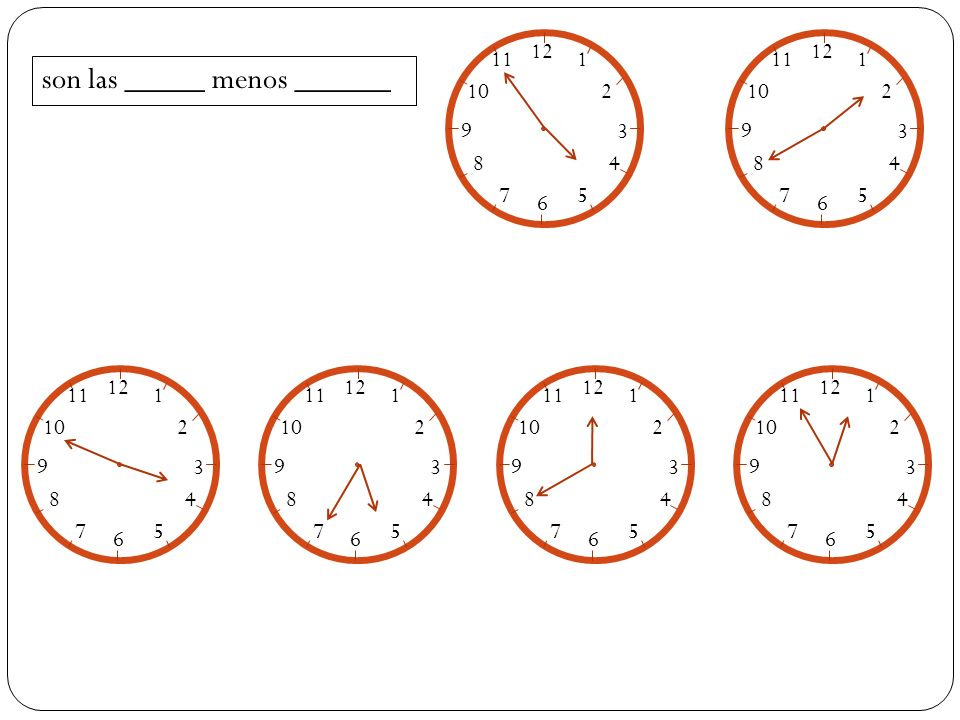 mano mano son las_____ es la una La hora en español se dice de la siguiente manera: 12 1 2 3 4 5 6 7 8 9 10 11