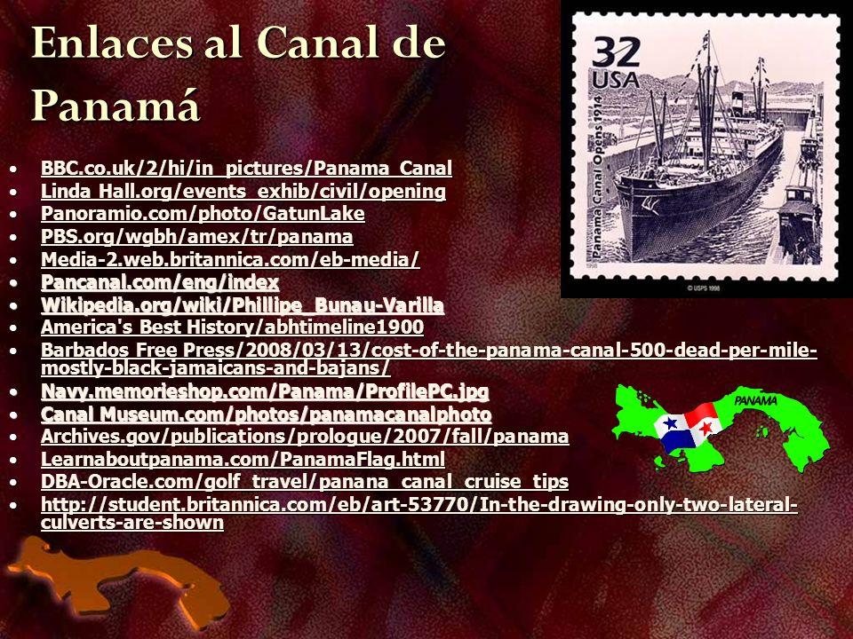 Enlaces al Canal de Panamá BBC.co.uk/2/hi/in_pictures/Panama CanalBBC.co.uk/2/hi/in_pictures/Panama CanalBBC.co.uk/2/hi/in_pictures/Panama CanalBBC.co