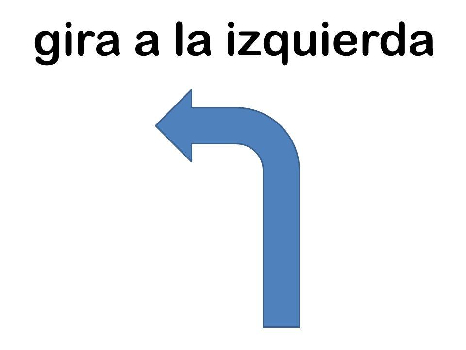 gira a la izquierda
