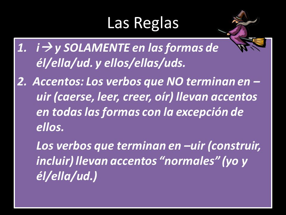Reglas de acentos There are two separate accent rules: 1.