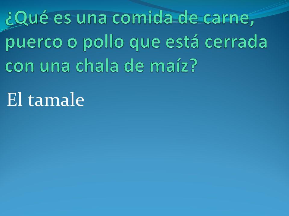 El tamale