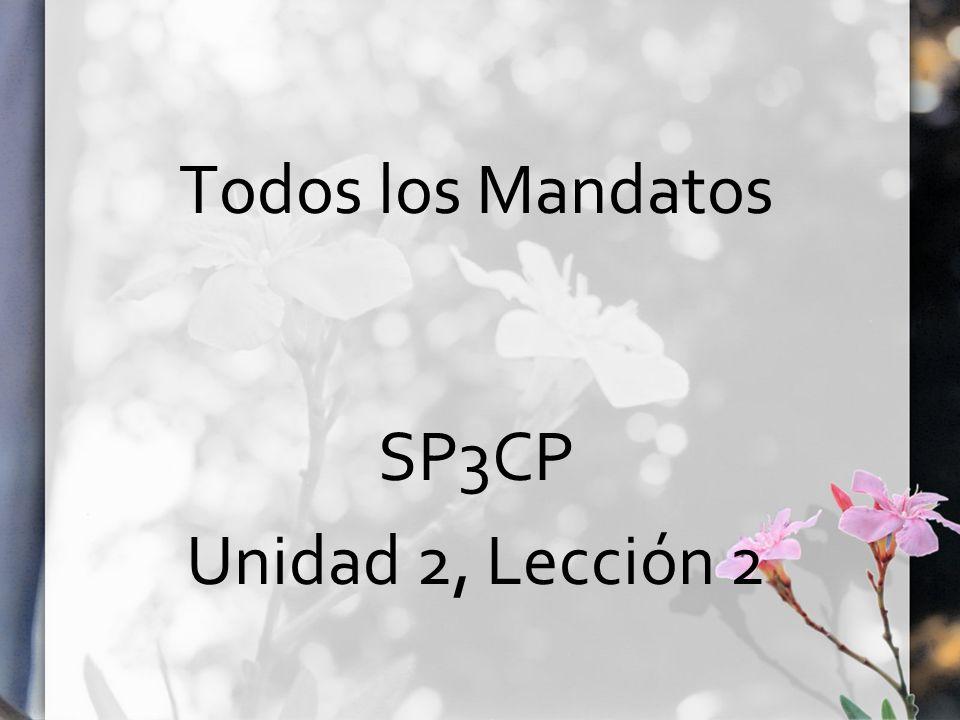 Todos los Mandatos SP3CP Unidad 2, Lección 2