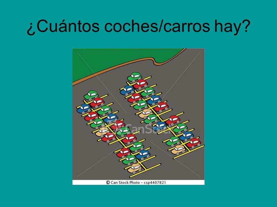 ¿Cuántos coches/carros hay?
