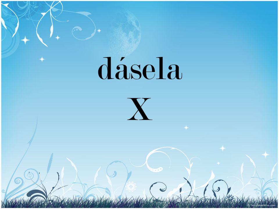 dásela X