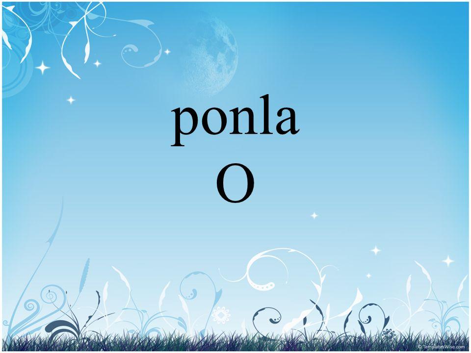 ponla O