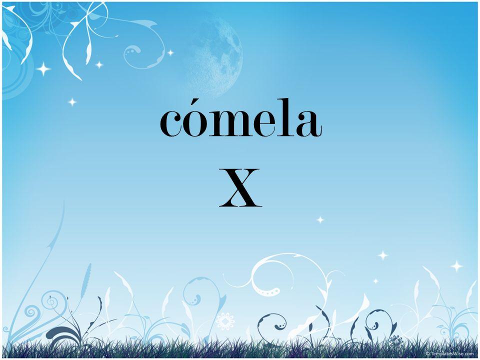 cómela X