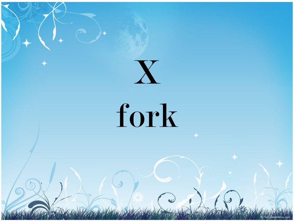 X fork